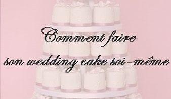 comment faire son wedding cake